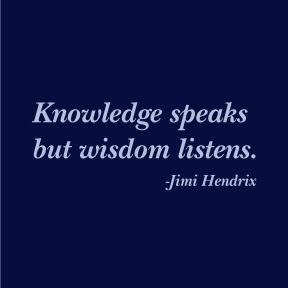 1-knowledgespeakswisdomlistens.jpg