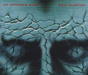 My_fathers_eyes_eric_clapton